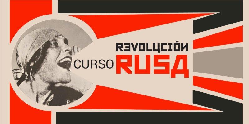 Curso ONLINE: La Revolución Rusa