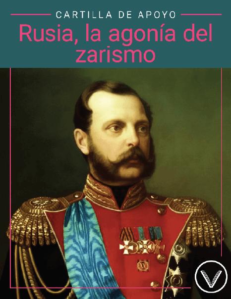Historia de Rusia II: Rusia, la agonía del zarismo